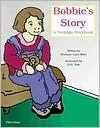 Bobbies Story: A Feelings Workbook  by  Brennan Lynn Mars