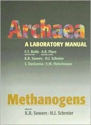 Archaea: A Laboratory Manual: Methanogens  by  F.T. Robb