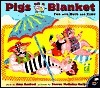 Pigs on a Blanket: Fun with Math and Time  by  Amy Axelrod