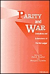 Parity and War: Evaluations and Extensions of The War Ledger  by  Jacek Kugler