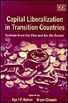 Capital Liberalization in Transition Countries: Lessons from the Past and for the Future  by  David Collins