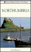 Northumbria and Hadrians Wall  by  David Winpenny