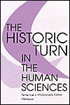 The Historic Turn in the Human Sciences  by  Terence McDonald