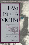 I Am Not A Victim  by  Louie Nassaney