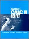 Bob Millers Calc II Helper: How You Always Wanted Your Math Books to Be Written Bob   Miller