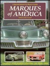 Marques of America: A Special-Interest Car Buyers Guide  by  John Gunnell