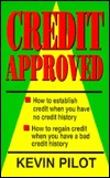 Credit Approved  by  Kevin Pilot