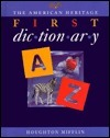 American Heritage First Dictionary  by  American Heritage Dictionary