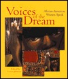 Voices of the Dream  by  Venice Johnson