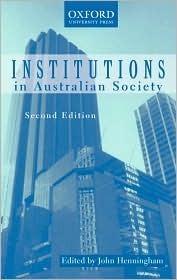 Institutions in Australian Society John Henningham