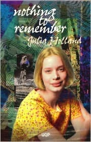 Nothing to Remember Julia Holland