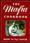 The Mafia Cookbook  by  Joseph Iannuzzi