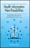 Health Information - New Possibilities  by  Tony McSean