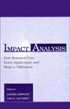 Impact Analysis: How Research Can Enter Application and Make a Difference  by  Laurie Larwood