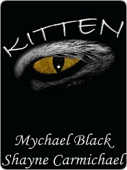 Kitten  by  Mychael Black