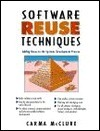 Software Reuse Techniques Carma McClure