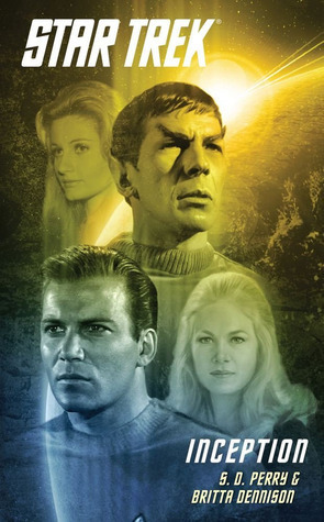 Inception (Star Trek: The Original Series)  by  S.D. Perry
