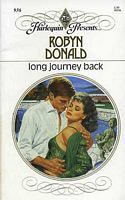Long Journey Back (Harlequin Presents, #936) Robyn Donald