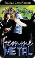 Femme Metal  by  Nathalie Gray