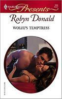 Wolfes Temptress (Harlequin Presents Subscription, #256)  by  Robyn Donald