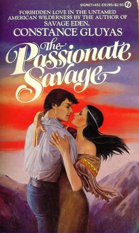 The Passionate Savage Constance Gluyas