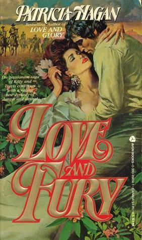 Love and Fury (Coltrane, #4) Patricia Hagan