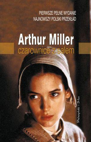 Czarownice z Salem  by  Arthur Miller