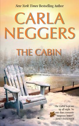 The Cabin (Texas Rangers  #2)  by  Carla Neggers