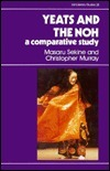 Yeats and the Noh: A Comparative Study  by  Masaru Sekine