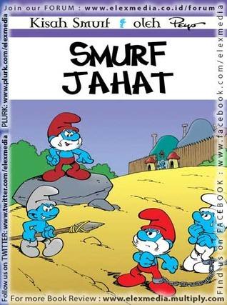 Smurf Jahat (Smurf, #10)  by  Peyo