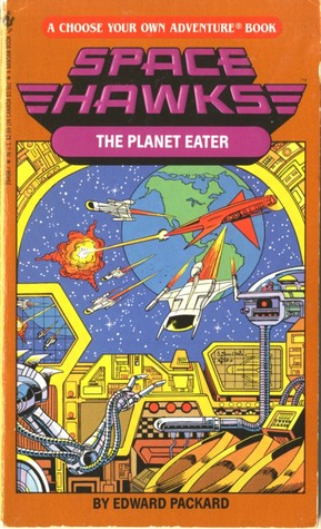 The Planet Eater (Space Hawks Choose Your Own Adventure #6)  by  Edward Packard