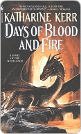 Days of Blood and Fire (The Westlands, #3) Katharine Kerr