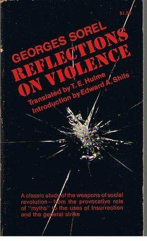 Reflections On Violence  by  Georges Sorel