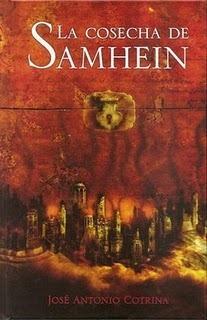 La cosecha de Samhein (El Ciclo de la Luna Roja, #1) José Antonio Cotrina