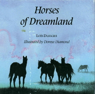 Horses of Dreamland  by  Lois Duncan