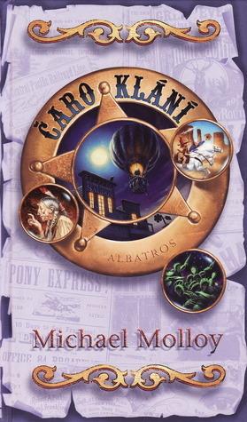 Čaroklání (Noční čarodějnice, #3) Michael Molloy