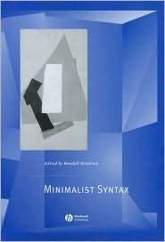 Minimalist Syntax  by  Garth J. O. Fletcher