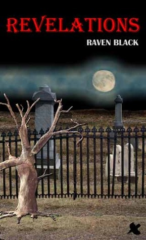Revelations  by  Raven Black