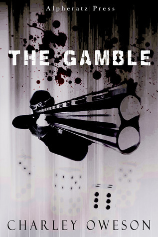 The Gamble  by  Charley Oweson