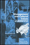 Management and Cultural Values: The Indiginization of Organizations in Asia  by  Durganand Sinha