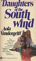 Daughters Of The South Wind Aola Vandergriff