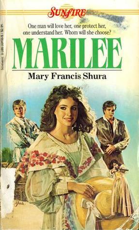 Marilee (Sunfire, #9) Mary Francis Shura