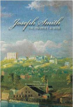 Joseph Smith: The Prophet and Seer  by  Richard Neitzel Holzapfel