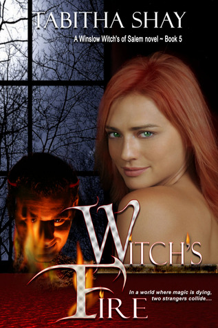 Witchs Fire (Winslow Witches of Salem, #5)  by  Tabitha Shay