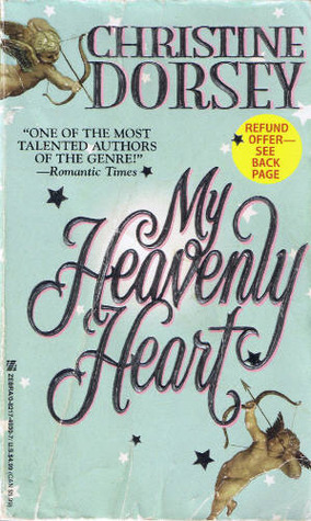 My Heavenly Heart (McQuaid Trilogy, #3) Christine Dorsey