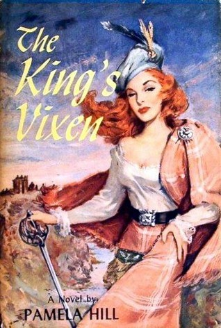 The Kings Vixen  by  Pamela Hill