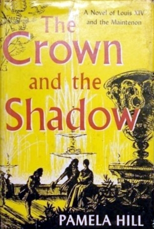 The Crown and the Shadow Pamela Hill