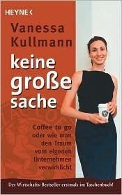 Keine Groe Sache  by  Vanessa Kullmann