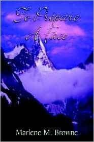 To Prepare a Face  by  Marlene M. Browne