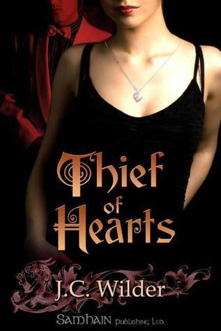 Thief of Hearts  by  J.C. Wilder